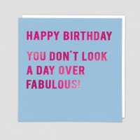 Day Over Fabulous - Birthday Card