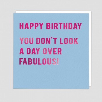 Funny Greetings Card  -Day Over Fabulous