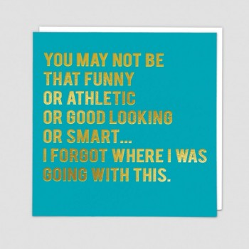 Funny Greetings Card - Not Athletic