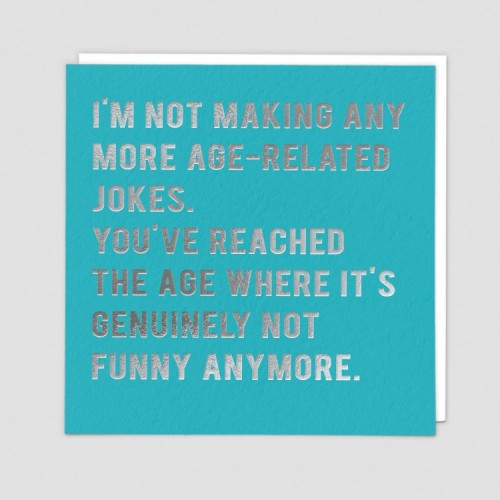 Funny Greetings Card - Not Funny