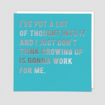 Funny Greetings Card - Growing Up