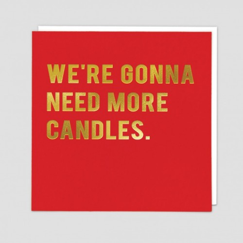Funny Greetings Card - More Candles