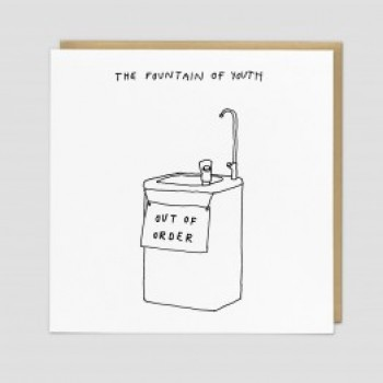 Funny Greetings Card - Fountain of Youth