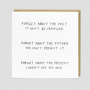 Forget - Funny Birthday Card