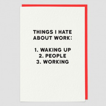 Funny Greeting Card - Work