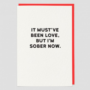 Sober - Funny Greeting Card