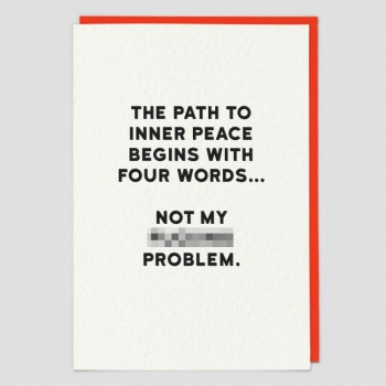 Inner Peace - Funny Greeting Card