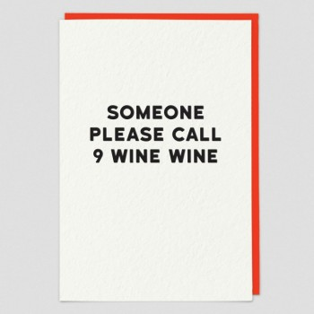 Funny Greeting Card - Wine