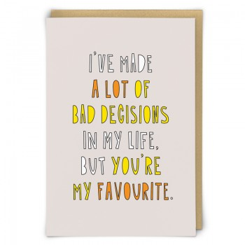 Anniversary Card - bad decisions