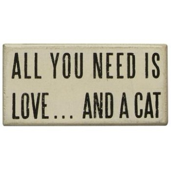 All You Need Cat (White) - PK Box Sign  W13 x H6 x D4cm