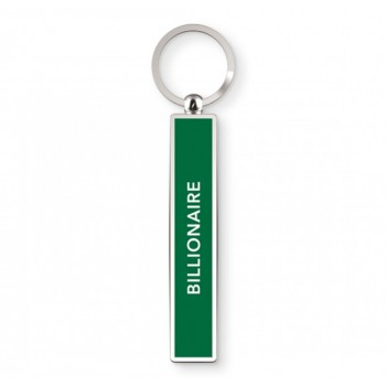 Billionaire - Satirical Metal Keyring